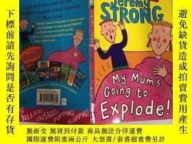 二手書博民逛書店my罕見mum's going to explode我媽媽要爆炸了Y200392