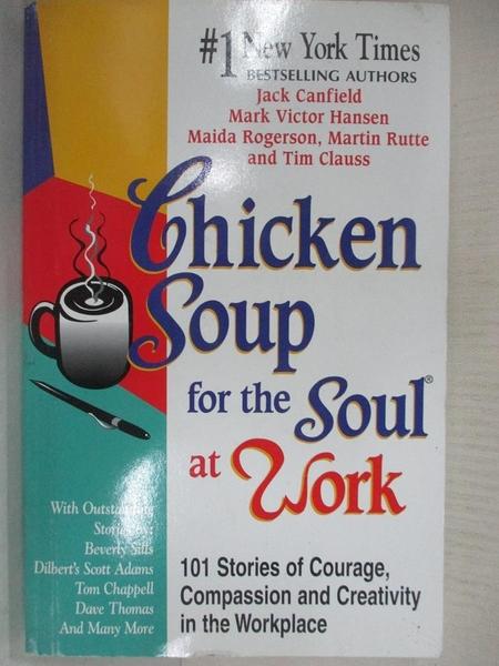 【書寶二手書T1/勵志_AUX】Chicken Soup for the Soul at Work