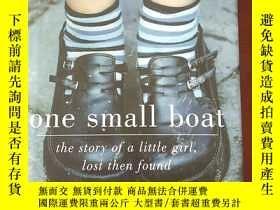 二手書博民逛書店One罕見Small Boat: The Story of a Little Girl, Lost Then Fo
