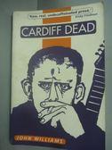 【書寶二手書T4/原文小說_HHK】Cardiff Dead_John Williams