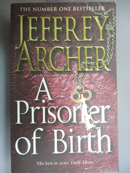 【書寶二手書T5/原文小說_CC6】A Prisoner Of Birth囚徒之生_杰弗裡·阿徹