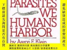二手書博民逛書店The罕見Parasites We Humans HarborY