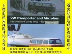 二手書博民逛書店【罕見】2006年出版 Vw Transporter & MicrobusY175576 Vincent Mo