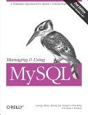 二手書《Managing & Using MySQL: Open Source SQL Databases for Managing Information & Web Sites》 R2Y 0596002114