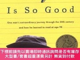 二手書博民逛書店Life罕見Is So Good: One Mans Extraordinary Journey through