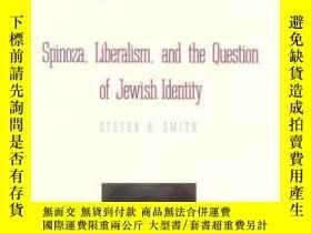 二手書博民逛書店Spinoza,罕見Liberalism, And The Question Of Jewish Identity