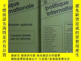 二手書博民逛書店politique罕見Internationale + dossier special 共2本打包 166期-hi