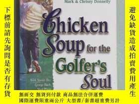 二手書博民逛書店英文書罕見Chicken Soup for the Golfer s Soul 共379頁Y15969