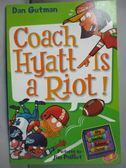 【書寶二手書T9/原文小說_MQP】Coach Hyatt Is a Riot!_Gutman, Dan/ Paillo