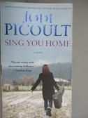 【書寶二手書T8/原文小說_HEJ】Sing You Home_Jodi Picoult