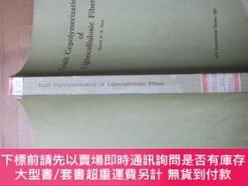 二手書博民逛書店Graft罕見Copolymerization of Lignocellulosic fiber 木質纖維的接枝共