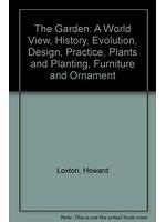 二手書博民逛書店 《The Garden :  a celebration》 R2Y ISBN:1550135880│HowardLoxton
