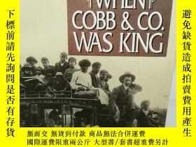 二手書博民逛書店When罕見Cob & Co. Was King by Will