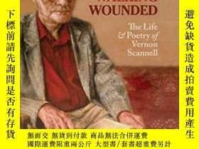 二手書博民逛書店Walking罕見Wounded: The Life And P