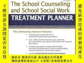 二手書博民逛書店The罕見School Counseling and School Social Work Treatment P