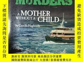 二手書博民逛書店manly罕見murders a mother without a child【外文 自鑒】329頁Y1060