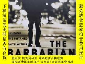 二手書博民逛書店野蠻之路The罕見Barbarian Way: Unleash the Untamed Faith Within
