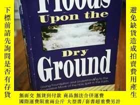 二手書博民逛書店Floods罕見Upon the Dry Ground: Giv