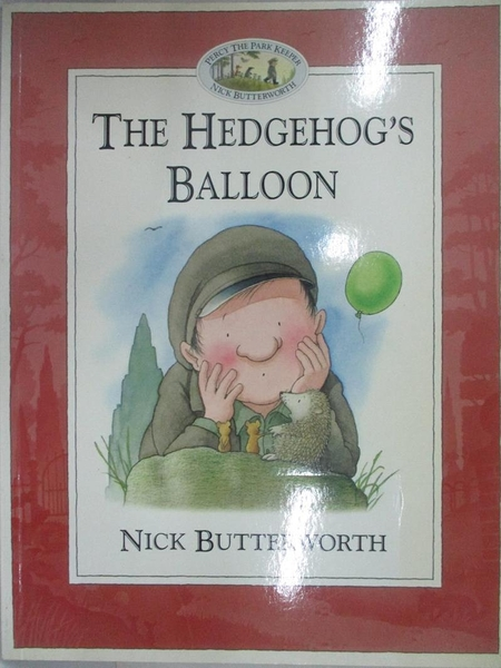 【書寶二手書T1/少年童書_D66】The hedgehog s balloon_Nick Butterworth text&illistrate
