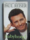 【書寶二手書T2/原文小說_NRO】babyhood_Paul Reiser