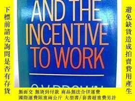 二手書博民逛書店Taxation罕見And The Incentive To Work-稅收與工作激勵Y436638 Char
