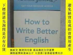 二手書博民逛書店How罕見to Write Better English【英文原