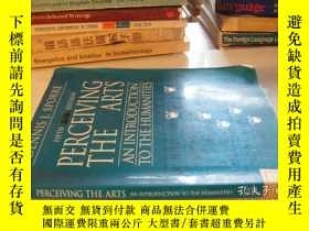 二手書博民逛書店PERCEIVING罕見THE ARTS AN INTRODUC