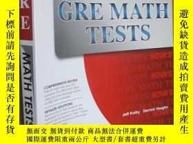 二手書博民逛書店GRE罕見Math Tests(23 GRE Math Tests!) 大16開Y5460 Jeff Kolb