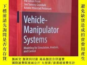 二手書博民逛書店Vehicle-Manipulator罕見Systems: Mo