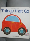 【書寶二手書T5/少年童書_A8Q】3D LOOK THRU-Things that Go_Fhiona Galloway,  吳秀足