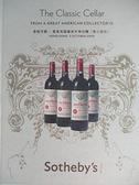 【書寶二手書T1/收藏_I1R】Sotheby s_The Classic Cellar尊銘芳醇(第三部分)_2009/10/3