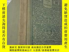 二手書博民逛書店GOLDSMITH S罕見VICAR OF WAKEFIELD【英文原版,1899年版,1907年印】布面精裝