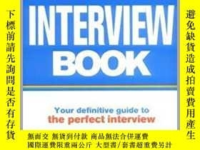 二手書博民逛書店The罕見Interview Book: Your defini