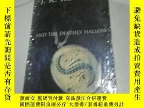 二手書博民逛書店J.K.ROWLING罕見AND THE DEATHLY HAL