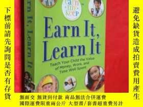 二手書博民逛書店Earn罕見It, Learn It: Teach Your C