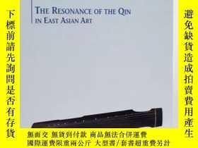 二手書博民逛書店The罕見Resonance Of The Qin In Eas