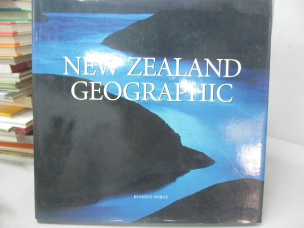 【書寶二手書T1/旅遊_DMK】New Zealand Geographic_K. P. Warne, Andris Apse, Nigel Cox
