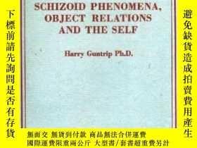 二手書博民逛書店Schizoid罕見Phenomena, Object-relations, And The Self-精神分裂現