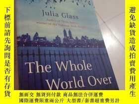 二手書博民逛書店the罕見whole world overY212589 julia glass julia glass