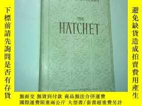 二手書博民逛書店英文原版:THE罕見HATCHET(short story) 手