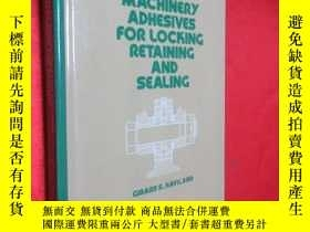 二手書博民逛書店Machinery罕見Adhesives for Locking