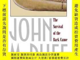 二手書博民逛書店The罕見Survival Of The Bark CanoeY364682 Mcphee, John Far