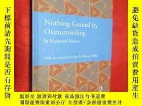 二手書博民逛書店Nothing罕見Gained by Overcrowding