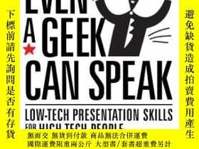 二手書博民逛書店Even罕見A Geek Can SpeakY364682 Joey Asher Persuasive Spe