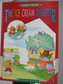 【書寶二手書T5/兒童文學_DFZ】HE ICE CREAM DISATER_LEVEL 1