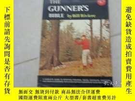 二手書博民逛書店THE罕見GUNNER S BIBLEY20470 THE GU