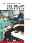 二手書博民逛書店 《The Practice of Veterinary Dentistry: A Team Effort》 R2Y ISBN:0813826179│Wiley-Blackwell