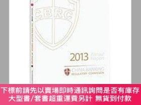 簡體書-十日到貨 R3YY【CHINA BANKING REGULATORY COMMISSION 2013 Annual Re...