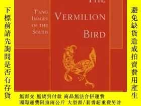 二手書博民逛書店【罕見】2008年出版 The Vermilion Bird: