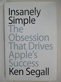 【書寶二手書T1/大學商學_JSB】Insanely Simple_Segall, Ken